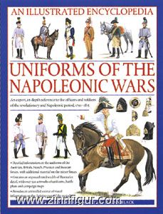 Smith, D.: An Illustrated Encyclopedia: Uniforms of the Napoleonic Wars