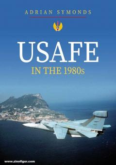 Symonds, Adrian: USAFE in the 1980s