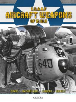 Laemlin, Tom: U.S.A.A.F. Aircraft Weapons of WWII