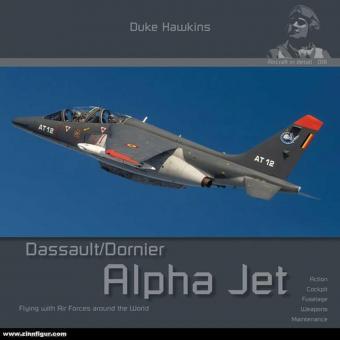 Hawkins, Duke: Dassault/Dornier Alpha Jet. Flying with Air Forces around the world
