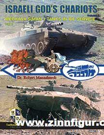 Manasherob, Robert: Israeli God's Chariots. Band 2: Merkava Siman 1 Tanks in IDF Service