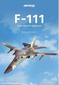 Archer, Bob: F-111 Fort Worth Swinger