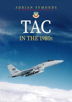Symonds, Adrian: TAC in the 1980s