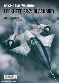Origins and Evolution. Lockheed SR-71 Blackbird