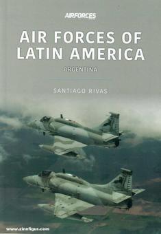 Rivas, Santiago: Air Forces of Latin America