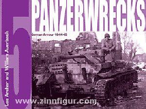 Archer, L./Auerbach, W.: Panzerwrecks. Band 5: German Armour 1944-45