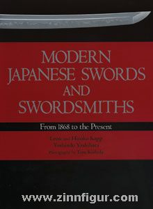 Kapp, L./Kapp, H./Yoshihara, Y.: Modern Japanese Swords and Swordsmiths. From 1868 to the Present