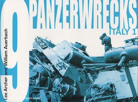 Archer, Lee/Auerbach, William: Panzerwrecks. Band 9: Italy (Teil 1)