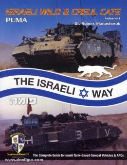 Manasherob, R.: Israeli Wild & Cruel Cats. Band 1: Puma