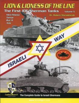 Manasherob, R.: Lion & Lioness of the Line The First IDF Sherman Tanks - Volume 5