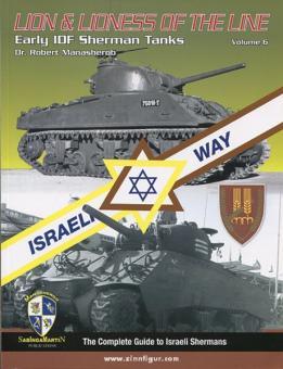 Manasherob, R.: Lion & Lioness of the Line Early IDF Sherman Tanks - Volume 6