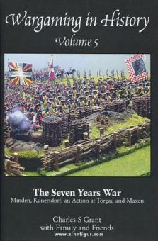 Grant, C.: Wargaming in History. Band 5: The Seven Years War. Minden, Kunersdorf and Action at Torgau and Maxen