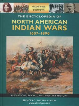 Tucker, S. C.: The Encyclopedia of north american Indian Wars 1607-1890. A Political, Social, and Military History. 3 Bände