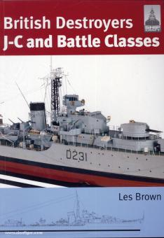 Brown, L.: British Destroyers. J-C and Battle Classes