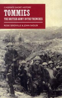 Serdiville, R./Sadler, J.: Tommies. The British Army in the Trenches