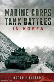 Gilbert, Oscar E.: Marine Corps Tank Battles in Korea