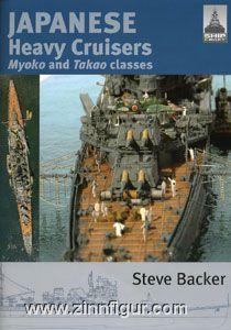 Backer, S.: Japanese Heavy Cruisers. Myoko and Takao classes