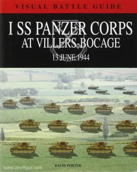 Porter, D.: I SS Panzer Corps at Villers Bocage