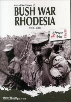 Baxter, Peter: Bush War Rhodesia 1966-1980