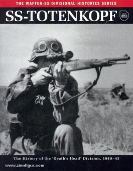 """Mann, C: SS-Totenkopf. The History of the """"Death's Head"""" Division, 1940-45"""