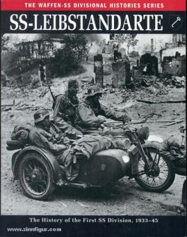 Butler, R.: SS-Leibstandarte. The History of the First Division 1933-45