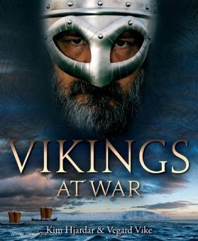 Hjardar, K./Vike, V.: Vikings at War