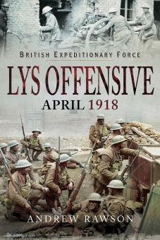 Rawson, Andrew: Lys Offensive. April 1918