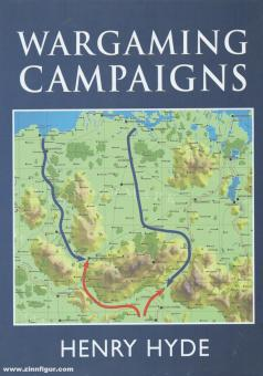 Hyde, Henry: Wargaming Campaigns