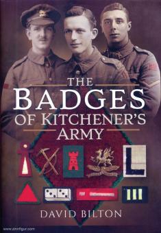 Bilton, David: The Badges of Kitchener's Army