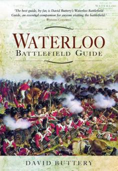 Buttery, David: Waterloo Battlefield Guide. Second Edition
