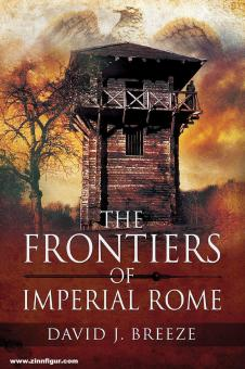 Breeze, David J.: The Frontiers of Imperial Rome