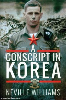 Williams, Neville: A Consript in Korea