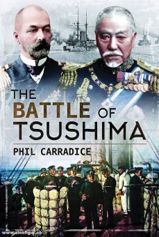 Carradice, Phil: The Battle of Tsushima