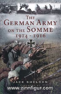 Sheldon, J.: The German Army on the Somme 1914-1916