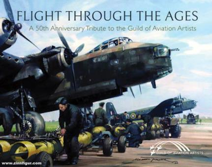 Flight through the Ages. A 50th Anniversary Tribute to the Guild of Aviation Artists