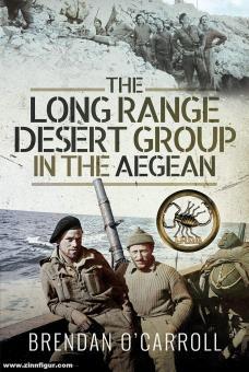 O'Carroll, Brendan: The Long Range Desert Group in the Aegean