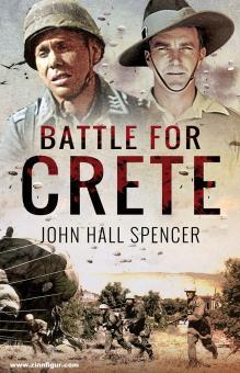 Spencer, John Hall: Battle for Crete
