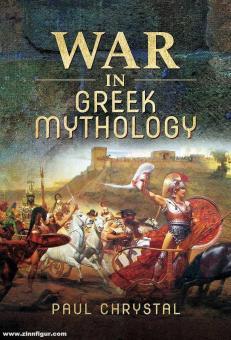 Chrystal, Paul: War in Greek Mythology