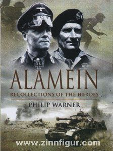 Warner, P.: Alamein. Recollections of the Heroes