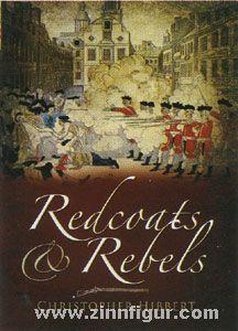 Hibbert, C.: Redcoats and Rebels