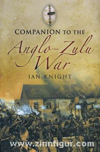 Knight, I.: A Companion to the Anglo-Zulu War