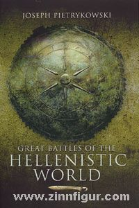 Pietrykowski, J.: Great Battles of the Hellenistic World