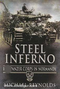 Reynolds, M.: Steel Inferno. I SS Panzer Corps in Normandy