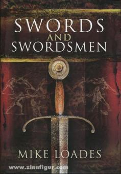 Loads, M.: Sword and Swordsmen