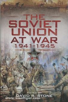 Stone, D. R. (Hrsg.): The Soviet Union at War 1941-1945