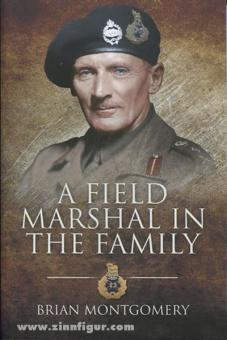 Montgomery, B.: A Field Marshal in the Family