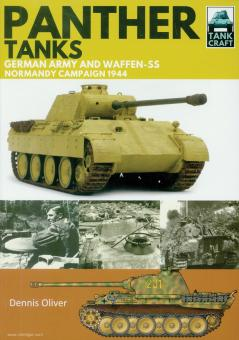 Oliver, D.: Panther Tanks. Germany Army and Waffen SS, Normandy Campaign 1944