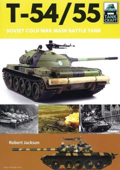 Jackson, Robert: T-54/55. Soviet Cold War Main Battle Tank