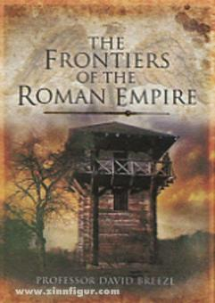 Breeze, D.: The Frontiers of the Roman Empire