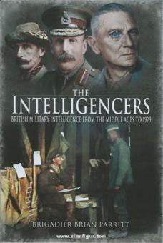 Parritt, B.: The Intelligencers. British Military Intelligence from the Middle Ages to 1929